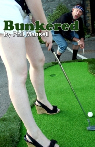 Cover of Bunkered by Phil Mansell. Published by Silvermoon.