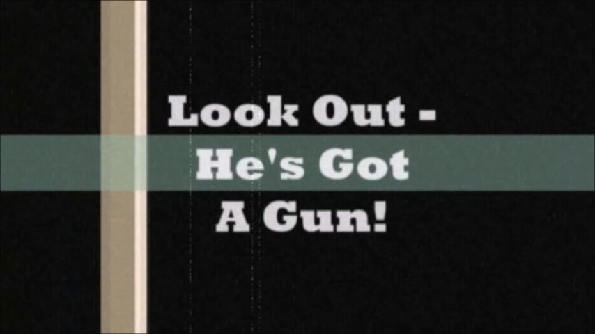 Look Out - He's Got A Gun! (Trailer).mp4_20200818_110312.387