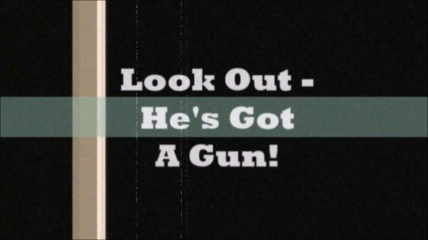 Look Out - He's Got A Gun! (Trailer).mp4_20200818_110312.387